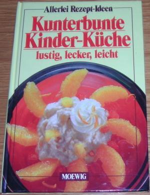 Gebrauchtes Buch U0026ndash; U0026ndash; Kunterbunte Kinder  Küche.