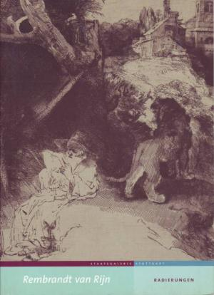 Rembrandt van Rijn Radierungen