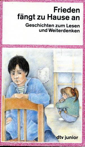 frieden f 228 ngt zuhause an geschichten zum lesen und weiterdenken jutta modler buch