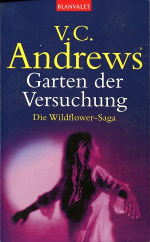 Garten der Versuchung (Die Wildflower Saga Teil 5)