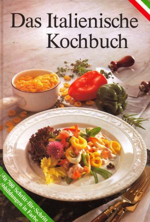das italienische kochbuch b cher gebraucht antiquarisch neu kaufen ForItalienisches Kochbuch