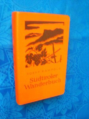 Südtiroler Wanderbuch