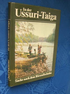 In der Ussuri-Taiga. Suche nach dem Riesenfischuhu.
