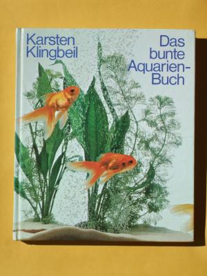 das bunte aquarien buch karsten klingbeil buch. Black Bedroom Furniture Sets. Home Design Ideas