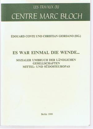 9782110910929 - Èdouard Conte u. Christian Giordano (Hsg): Es war einmal die Wende... - Sozialer Umbruch der ländlichen Gesellschaften Mittel- und Südosteuropas - Livre
