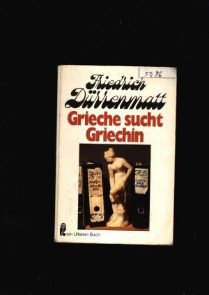 Grieche sucht Griechin,Eine Prosakomödie