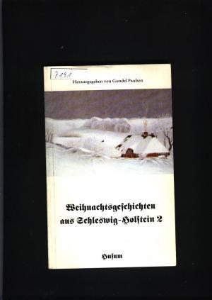 Weihnachtsgeschichten aus Schleswig Holstein 2