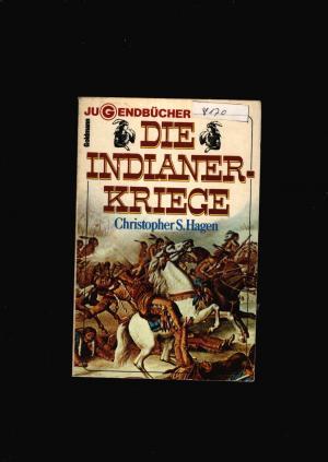 Die Indianerkriege ab 12 Jahre