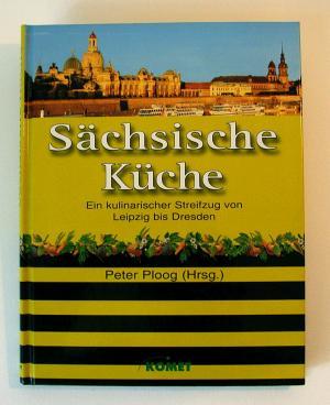 """Sächsische Küche"""" (Ploog Peter ) – Buch gebraucht kaufen – A01yZzp601ZZB"""