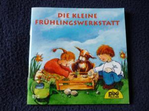 PIXI- Bücher. Serie 107. -Nr.912 - Die kleine Frühlingswerkstatt