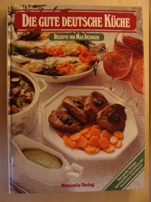 """Die gute deutsche Küche Die gute Deutsche Küche"""" (Rezepte von Max ..."""