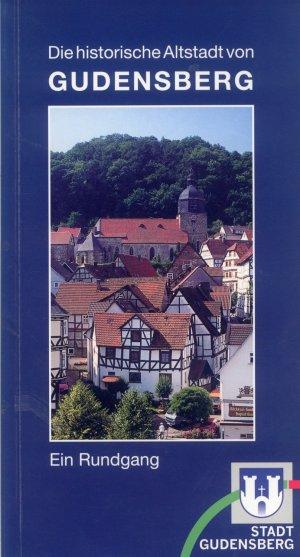 Bildtext: Die historische Altstadt von Gudensberg - Ein Rundgang von Stadt Gudensberg