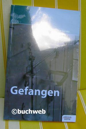 Gefangen - Genau, Sabine