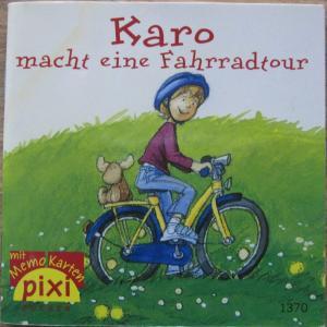PIXI-Bücher Serie 153 -  Nr. 1370 - Karo macht eine Farradtour