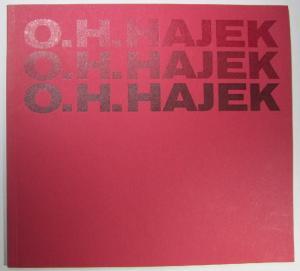 O. H. Hajek. Plastiken, architekturbezogene Arbeiten, Zeichnungen, Druckgraphik., Katalog zur Ausstellung der Staatsgalerie Stuttgart 1979.
