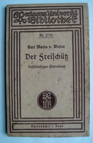 Der Freischütz  .  Vollständiges Opernbuch  Nr.2530