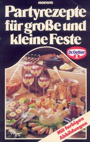 Bildtext: Partyrezepte für große und kleine Feste von Dr. Oetker