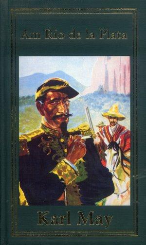 Bildtext: Am Rio de la Plata - SAMMLER-EDITION von May, Karl
