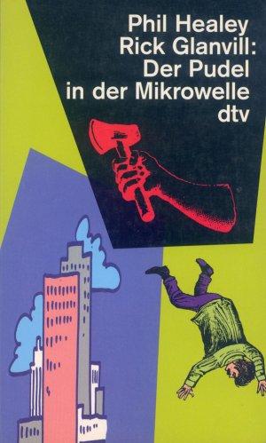 Bildtext: Der Pudel in der Mikrowelle von Healey, Phil Glanvill, Rick