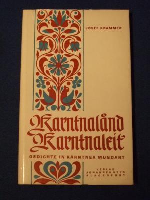 Karntnaland Karntnaleit Gedichte In Kärntner Mundart Mit Signatur Des Verfassers