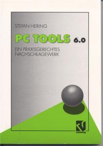 PC TOOLS 6.0. Ein praxisgerechtes Nachschlagewerk