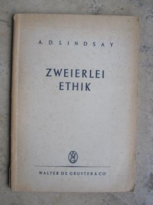 Zweierlei Ethik. Unsere Pflicht gegenüber Gott und der Gesellschaft.