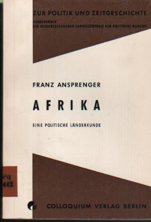 Afrika: Eine politische Länderkunde. Zur Politik und Zeitgeschichte, Sonderdruck Heft 8/9