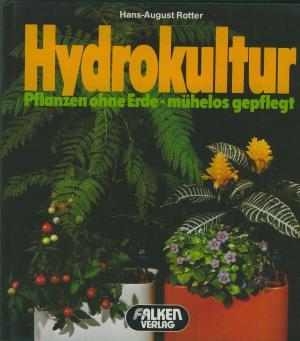 Isbn 3806840806 hydrokultur neu gebraucht kaufen for Hydrokultur pflanzen