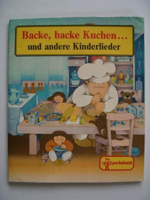 Backe, backe Kuchen...und andere Kinderlieder Nr. 181
