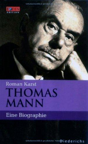 Bildtext: Thomas Mann - Eine Biographie von Karst, Roman