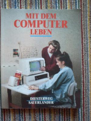 mit dem computer leben