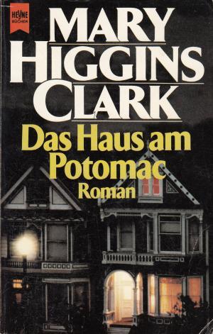 """Das Haus am Potomac"""" (Higgins Clark) – Buch gebraucht kaufen ..."""