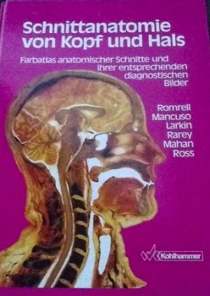 """Schnitt-Anatomie von Kopf und Hals"""" (Romrell Lynn J) – Buch ..."""