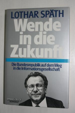 Wende In Die Zukunft Lothar Spath Buch Gebraucht Kaufen A01ku7cg01zzl