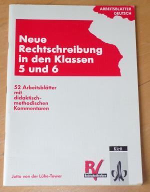 Arbeitsblätter Deutsch Arbeitsblätter Neue Rechtschreibung Neue Rechtsschreibung In Den Klassen 5 Und 6