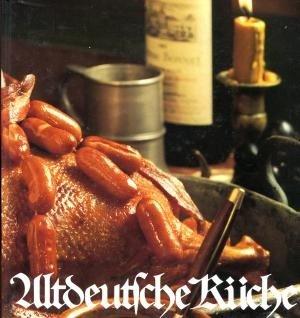 Großartig Gebrauchtes Buch U2013 Meyer Mettegang, Helga U2013 Altdeutsche Küche   Rezepte Aus  Deutschen Landen