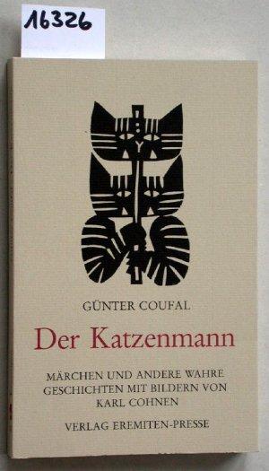 Der Katzenmann : Märchen und andere wahre Geschichten.