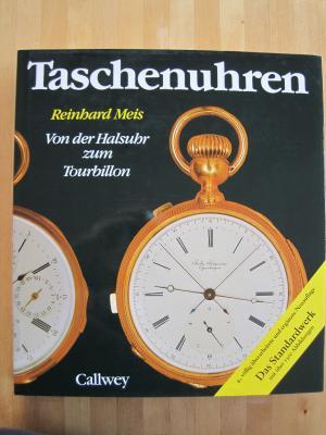REINHARD MEIS (AUTOR) - Taschenuhren -