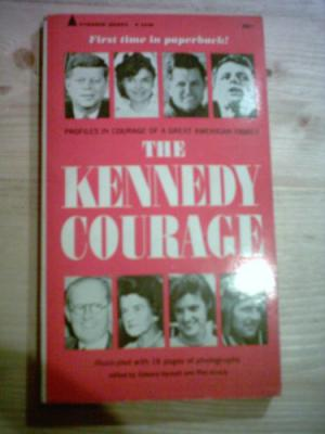 The Kennedy Courage