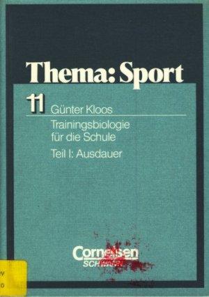 Thema Sport 11 - Trainingsbiologie für die Schule : Teil I ...
