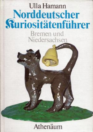 Norddeutscher Kuriositätenführer