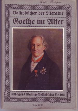 Goethe Im Alter Volksbücher Der Literatur Nr Johannes Höffner