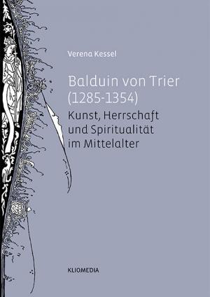 """Balduin von Trier (1285–1354)"""" (Verena Kessel) – Buch neu kaufen ..."""