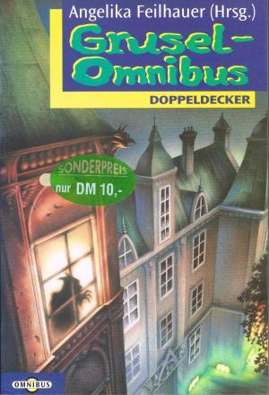 Der Grusel-Omnibus / Mit Illustrationen von Bengt Fosshag / Reihe: Omnibus Doppeldecker