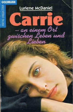 Carrie - an einem Ort zwischen Leben und Lieben