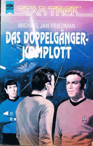 Das Doppelgänger-Komplott : Ein STAR TREK-Roman