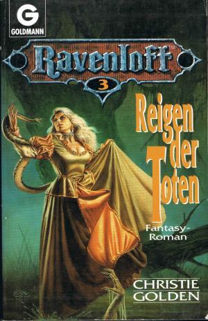 Reigen der Toten : Fantasy-Roman / Reihe: Ravenloff Band 3