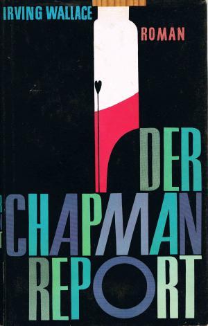 Der Chapman-Report : Sex ersetzt die Liebe nicht  Roman