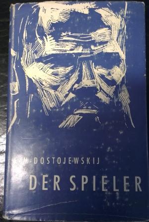 Bildtext: Der Spieler von Fjodor Michailowitsch Dostojewskij