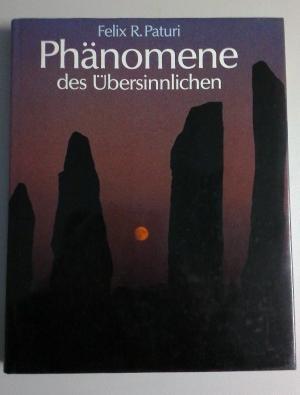 Bildtext: Phänomene des Übersinnlichen. Großformat von Paturi, Felix R.